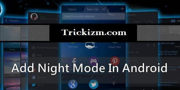 Night Mode in Android