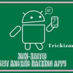Top 10 Best Non-Rooted Android Hacking APK Apps