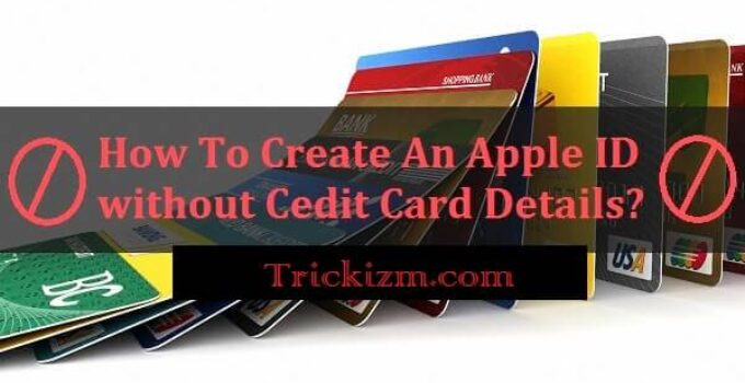 Create Apple ID without Credit Card Details