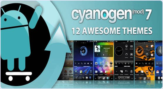 CyanogenMod Custom Rom for Android