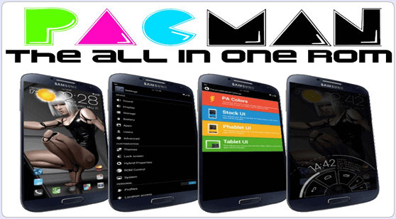 Pac man rom-best custom ROM for Android