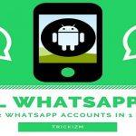 Dual Whatsapp APK 2017: Run 2 Whatsapp Accounts in 1 Android