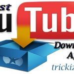 10 Best Youtube Downloaders For Android Free Download 2017