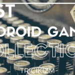 Best Android Games 2017 [Free Download] [Top 12 New]