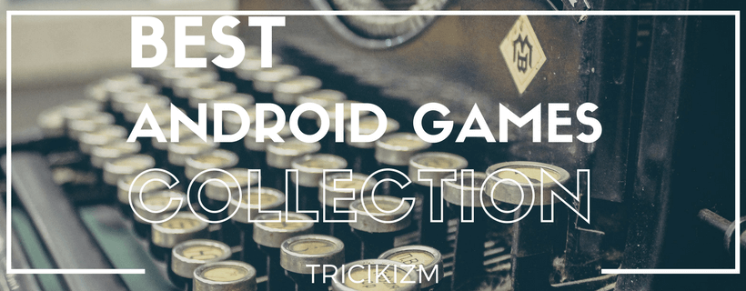 Best Android Games Free