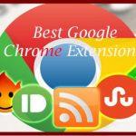 12 Best Google Chrome Extensions 2017 List