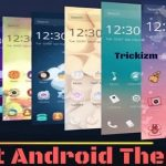 Top 10 Best Android Themes to Refresh Your Phone's Look [ 2017 ]