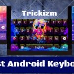 Top 10 Best Keyboards for Android | Android Keyboard Apps