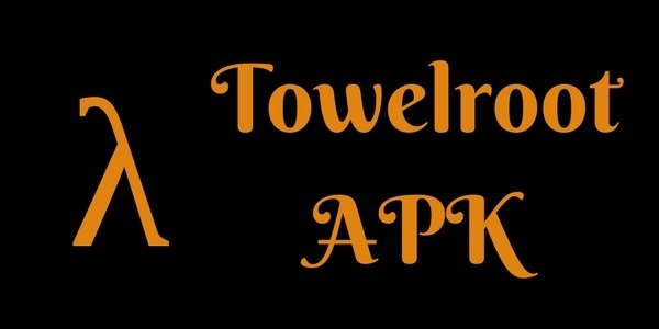Towelroot APK