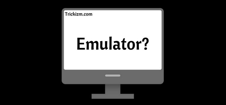 What is an Emulator?