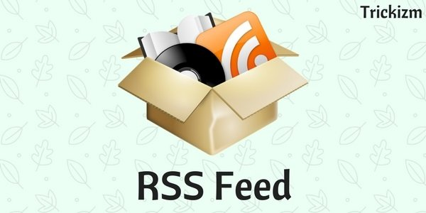 RSS Feed To Access Blocked Websites