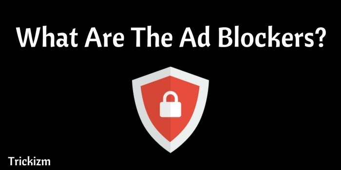 What are the Ad blockers?