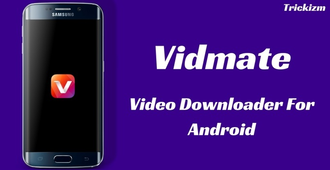 VidMate Apk 3 45 Download [Latest Version] For Android 2019
